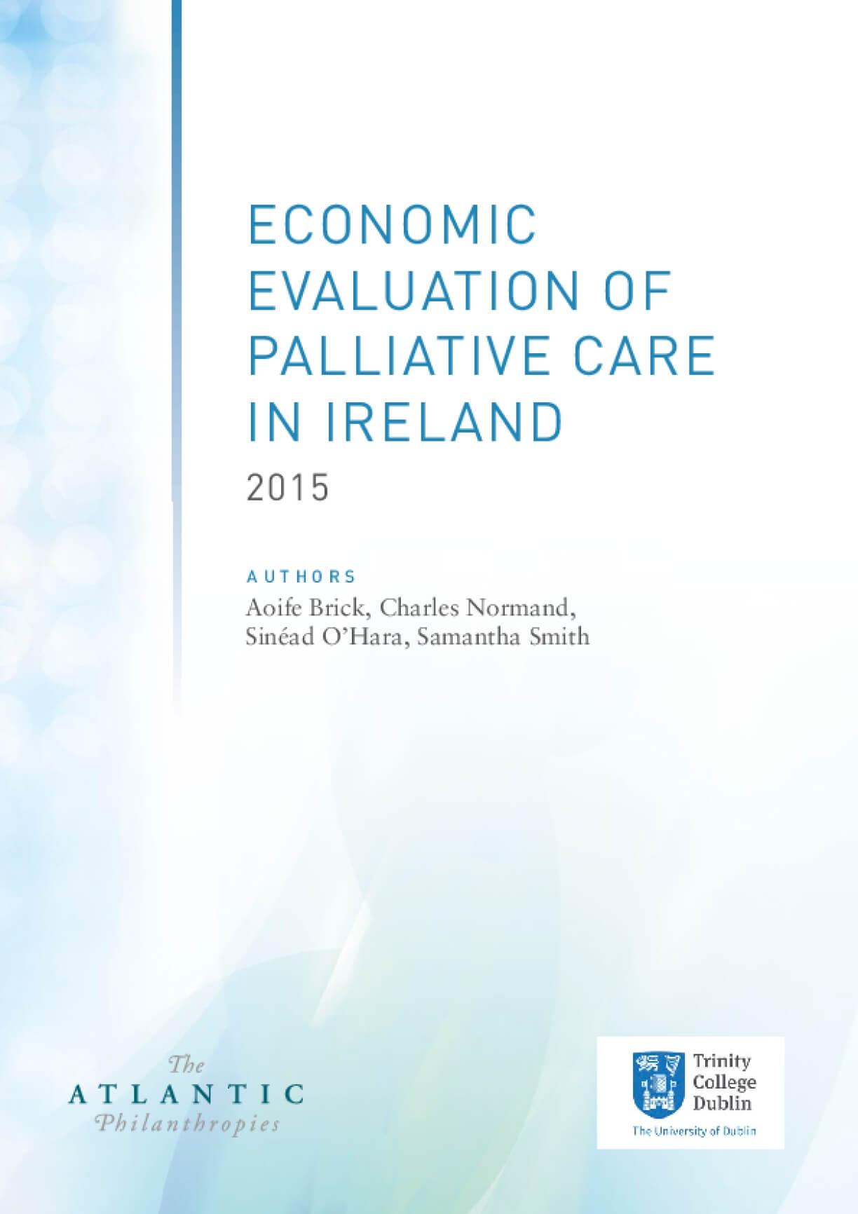 Economic Evaluation of Palliative Care in Ireland