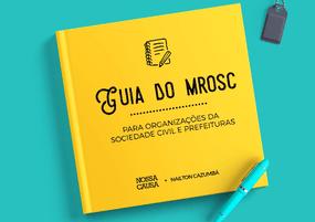 Guia do MROSC para organizações da sociedade civil e prefeituras