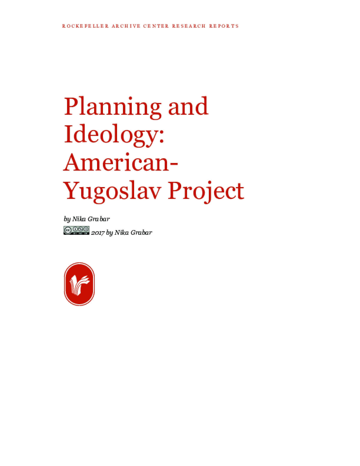 Planning and Ideology: American-Yugoslav Project