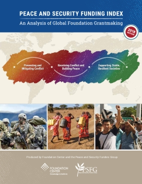 Peace and Security Funding Index: An Analysis of Global Foundation Grantmaking - 2018 Edition