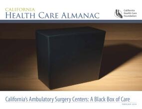 California's Ambulatory Surgery Centers: A Black Box of Care