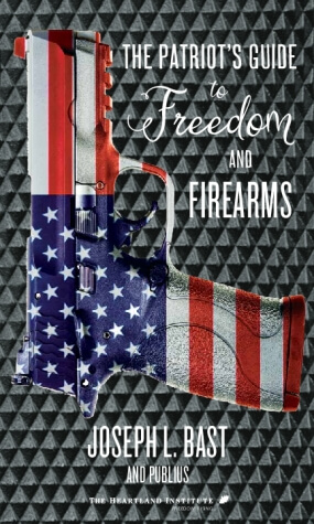 The Patriot's Guide to Freedom and Firearms