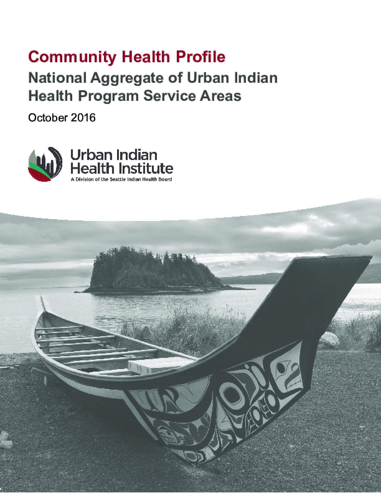 Community Health Profile: National Aggregate of Urban Indian Health Program Service Areas
