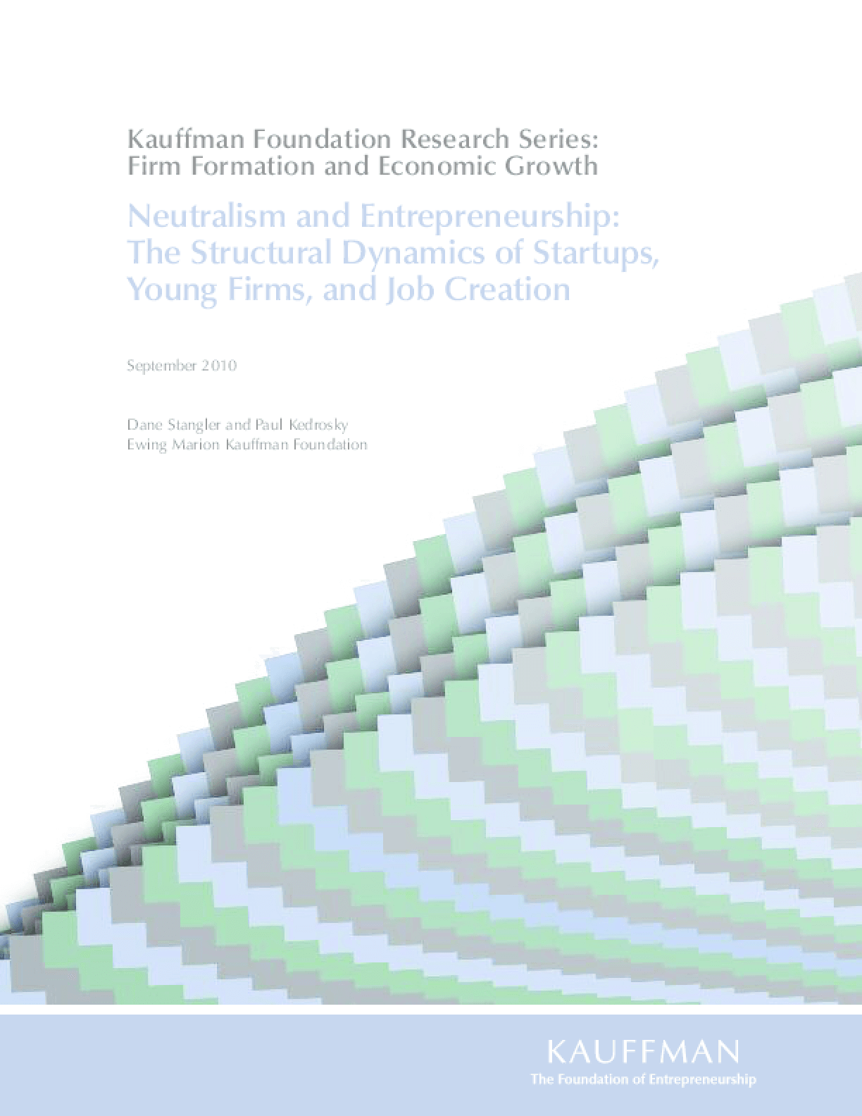 Neutralism and Entrepreneurship: The Structural Dynamics of Startups, Young Firms and Job Creation