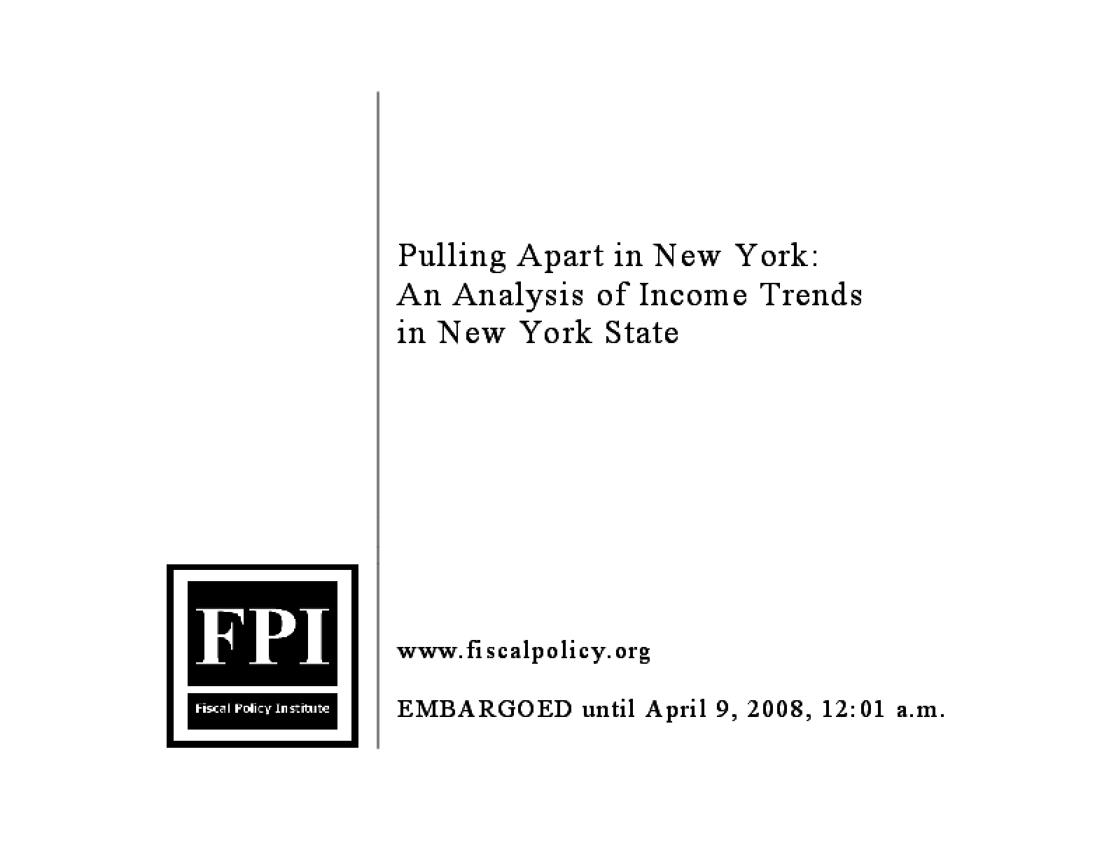 Pulling Apart in New York: An Analysis of Income Trends in New York State