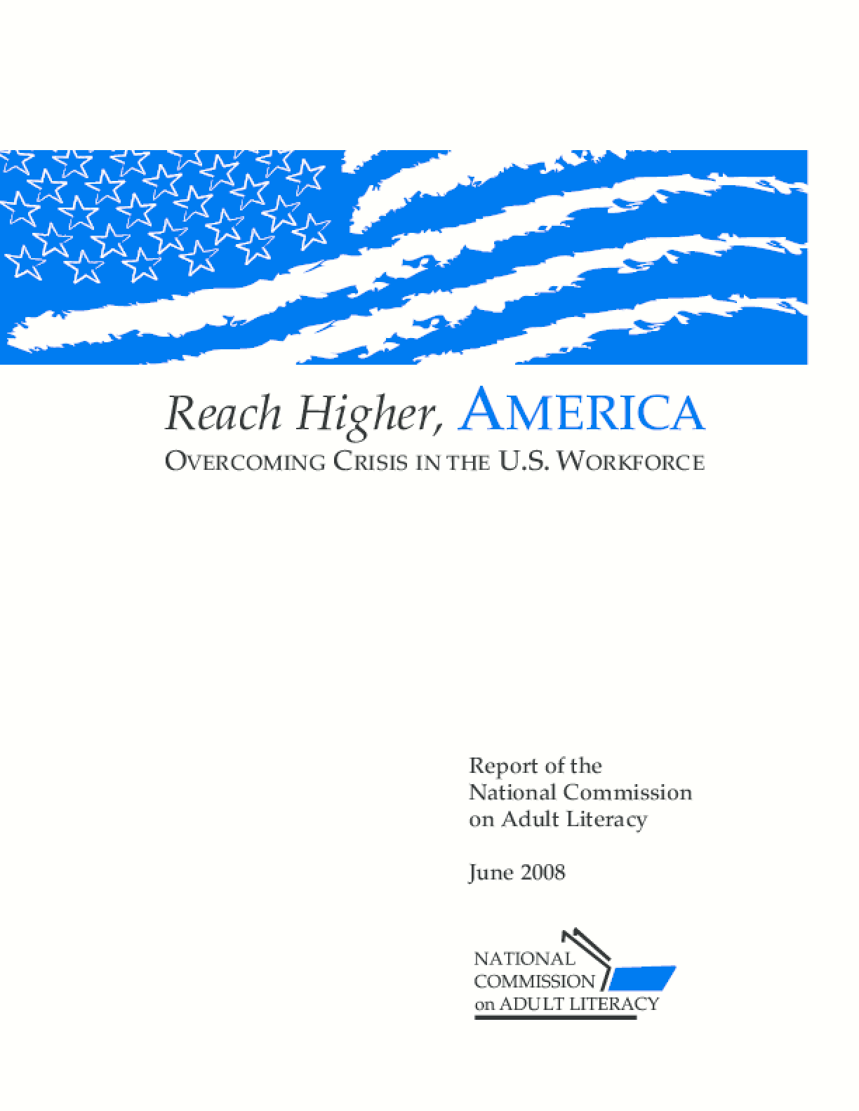 Reach Higher, America: Overcoming Crisis in the U.S. Workforce