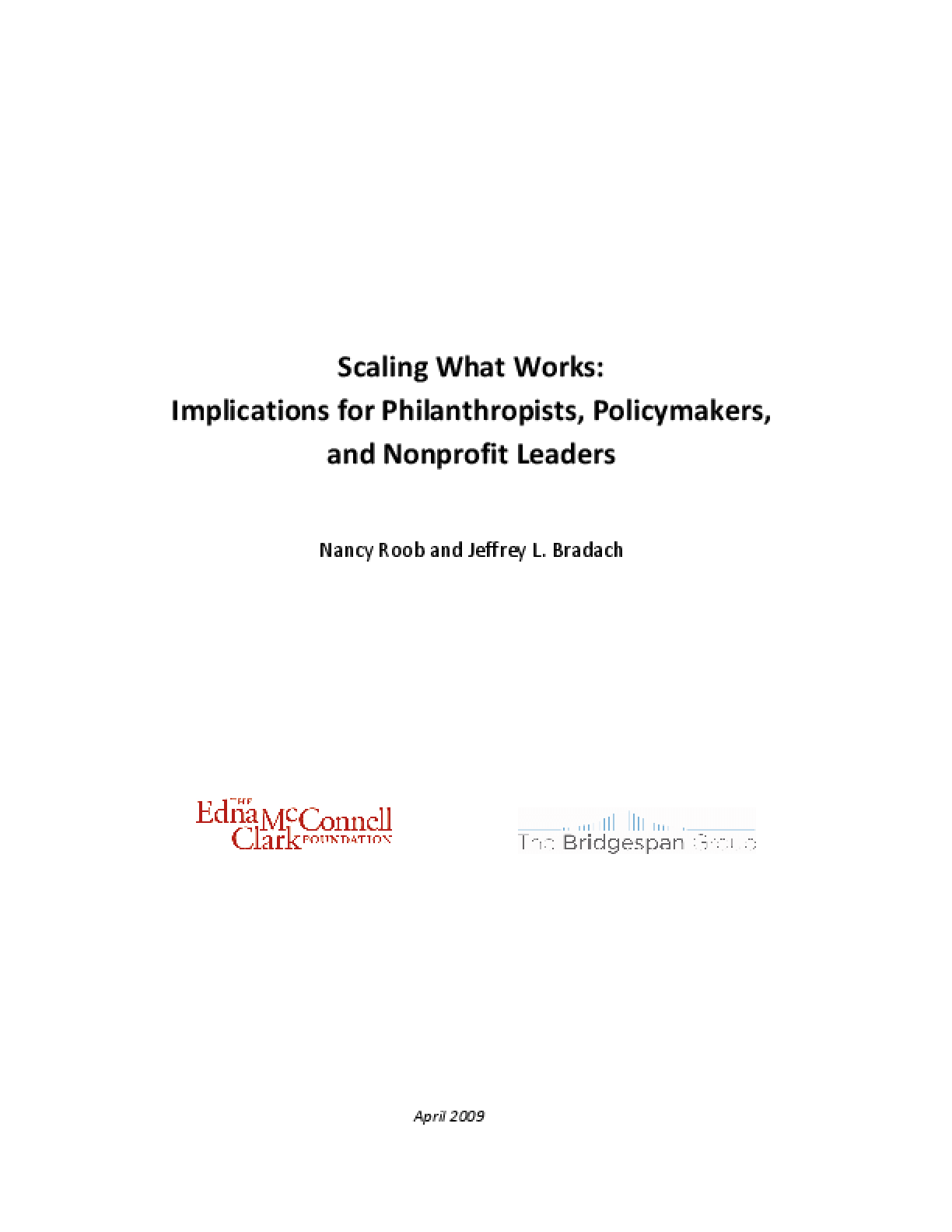 Scaling What Works: Implications for Philanthropists, Policymakers, and Nonprofit Leaders