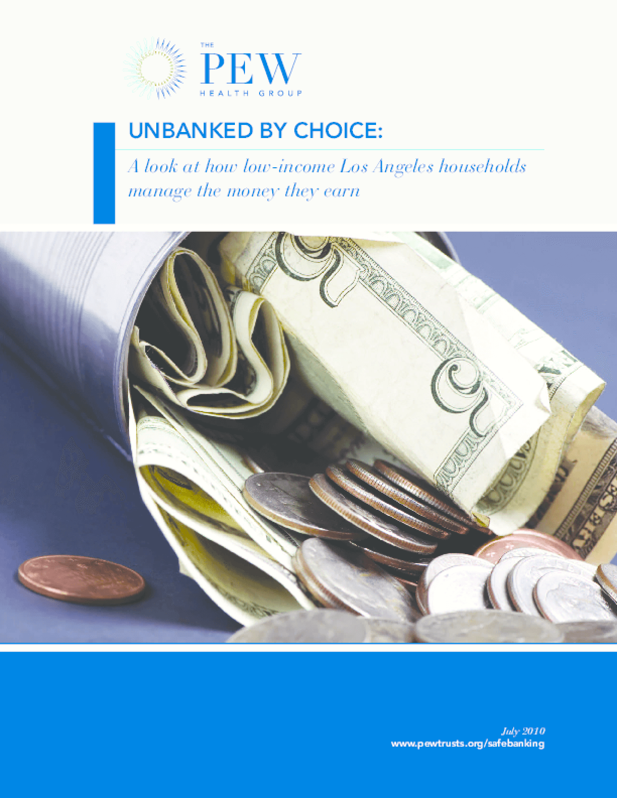 Unbanked by Choice: A Look at How Low-Income Los Angeles Households Manage the Money They Earn