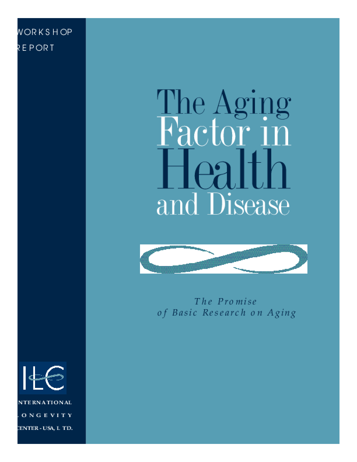 The Aging Factor in Health and Disease: The Promise of Basic Research on Aging