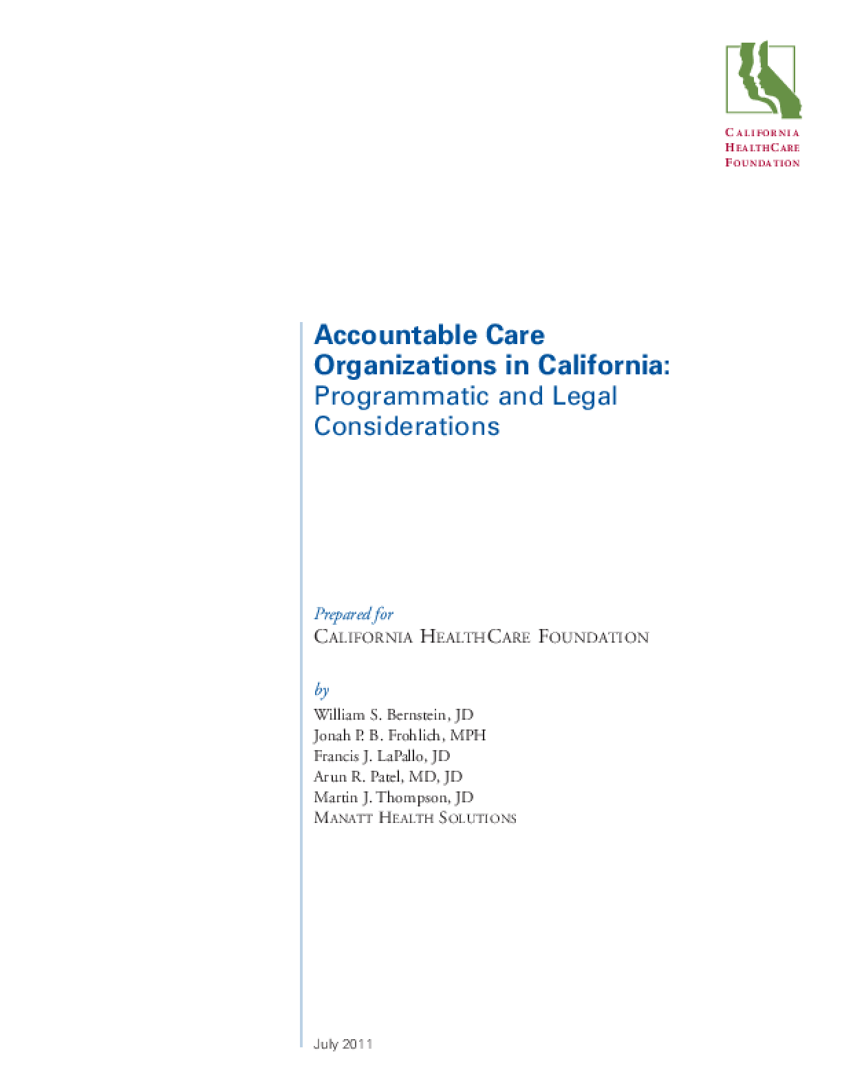 Accountable Care Organizations in California: Programmatic and Legal Considerations