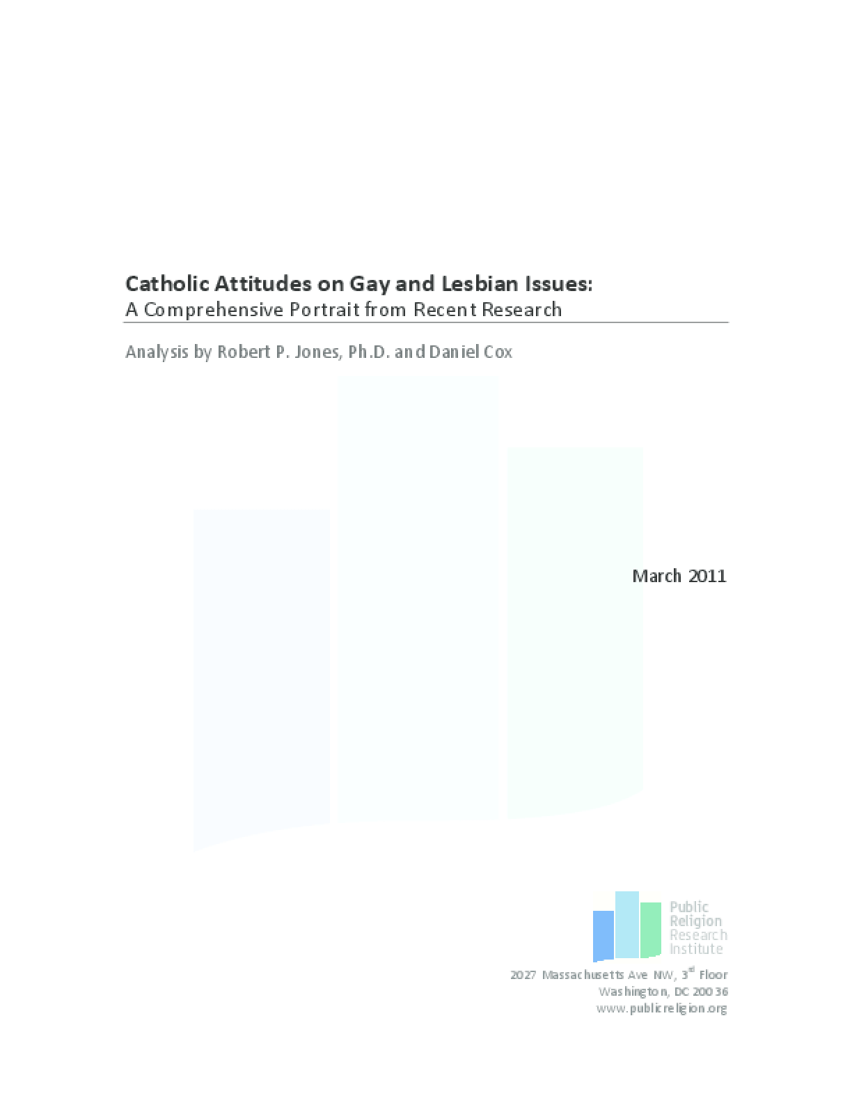 Catholic Attitudes on Gay and Lesbian Issues: A Comprehensive Portrait From Recent Research