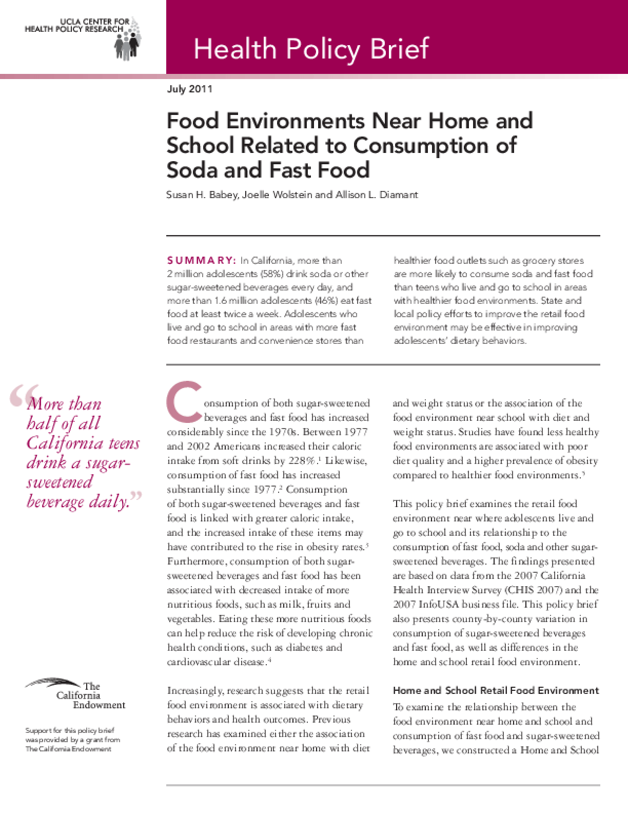 Food Environments Near Home and School Related to Consumption of Soda and Fast Food