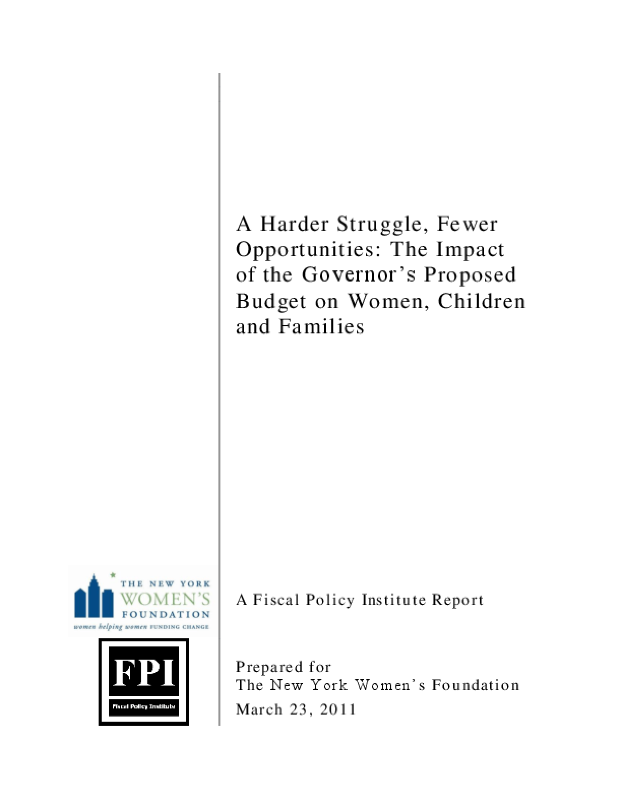 A Harder Struggle, Fewer Opportunities: The Impact of the Governor's Proposed Budget on Women, Children and Families