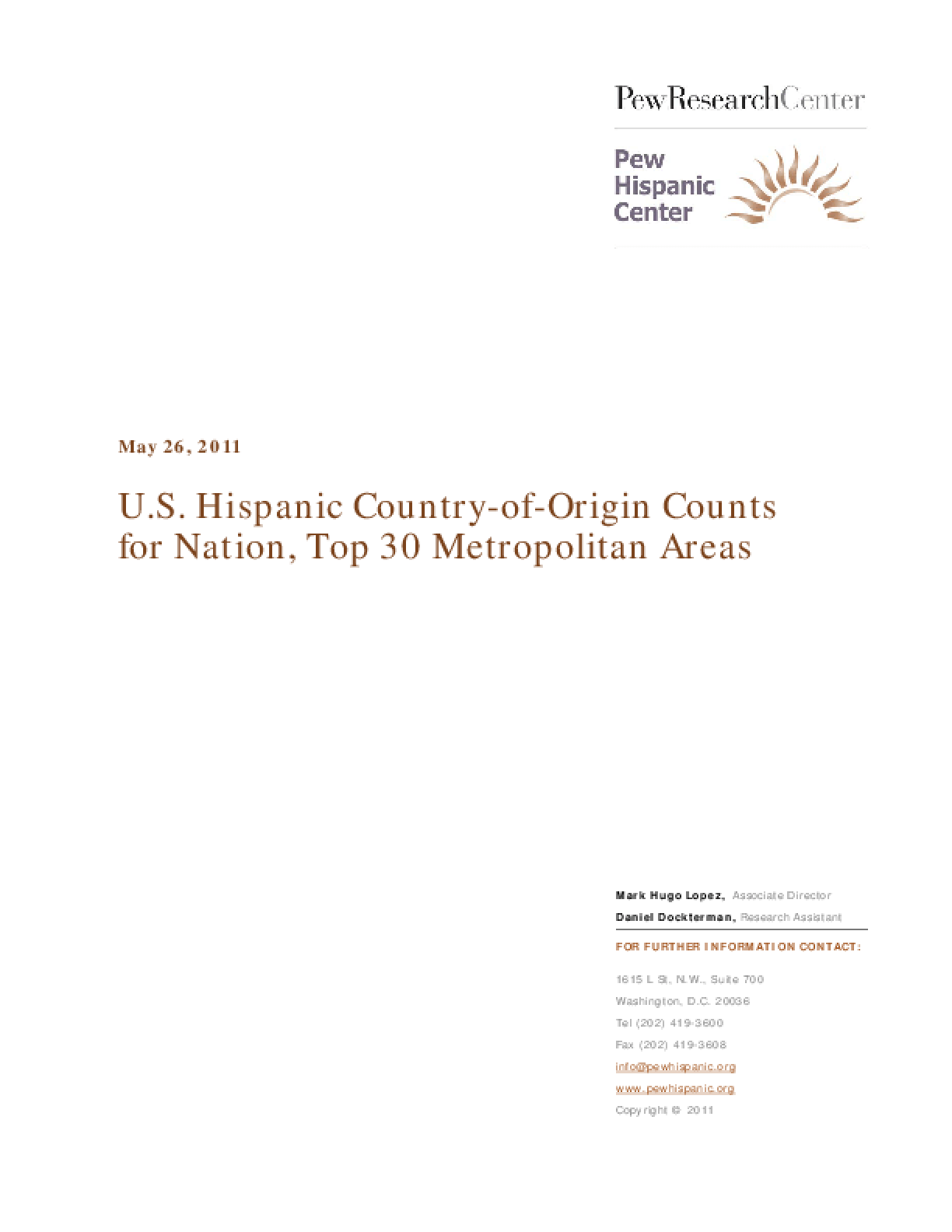 U.S. Hispanic Country-of-Origin Counts for Nation, Top 30 Metropolitan Areas