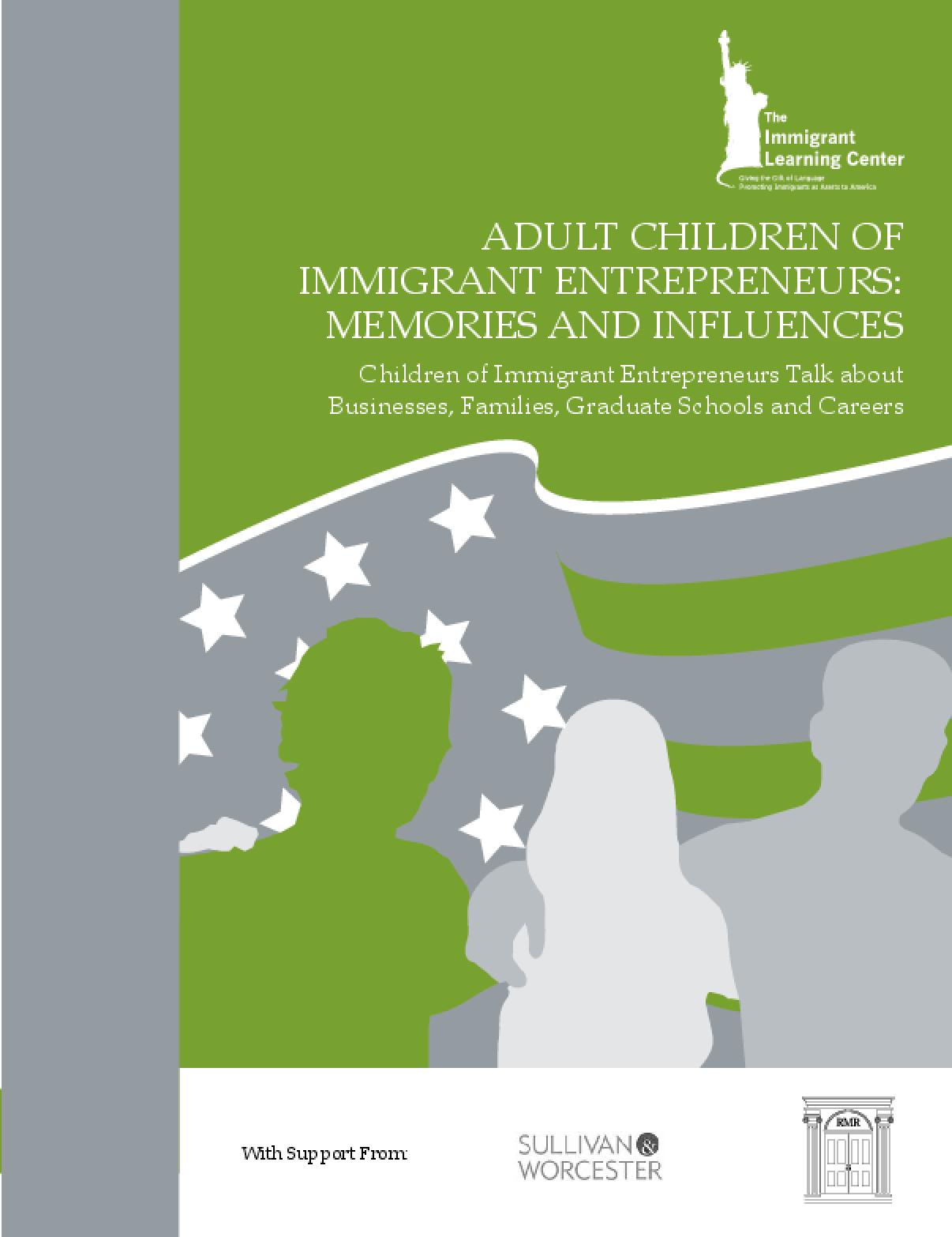 Adult Children of Immigrant Entrepreneurs: Memories and Influences