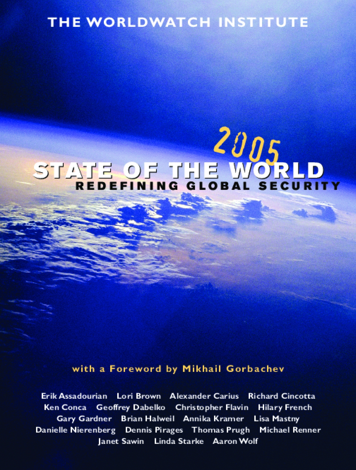 State of the World 2005: Redefining Global Security