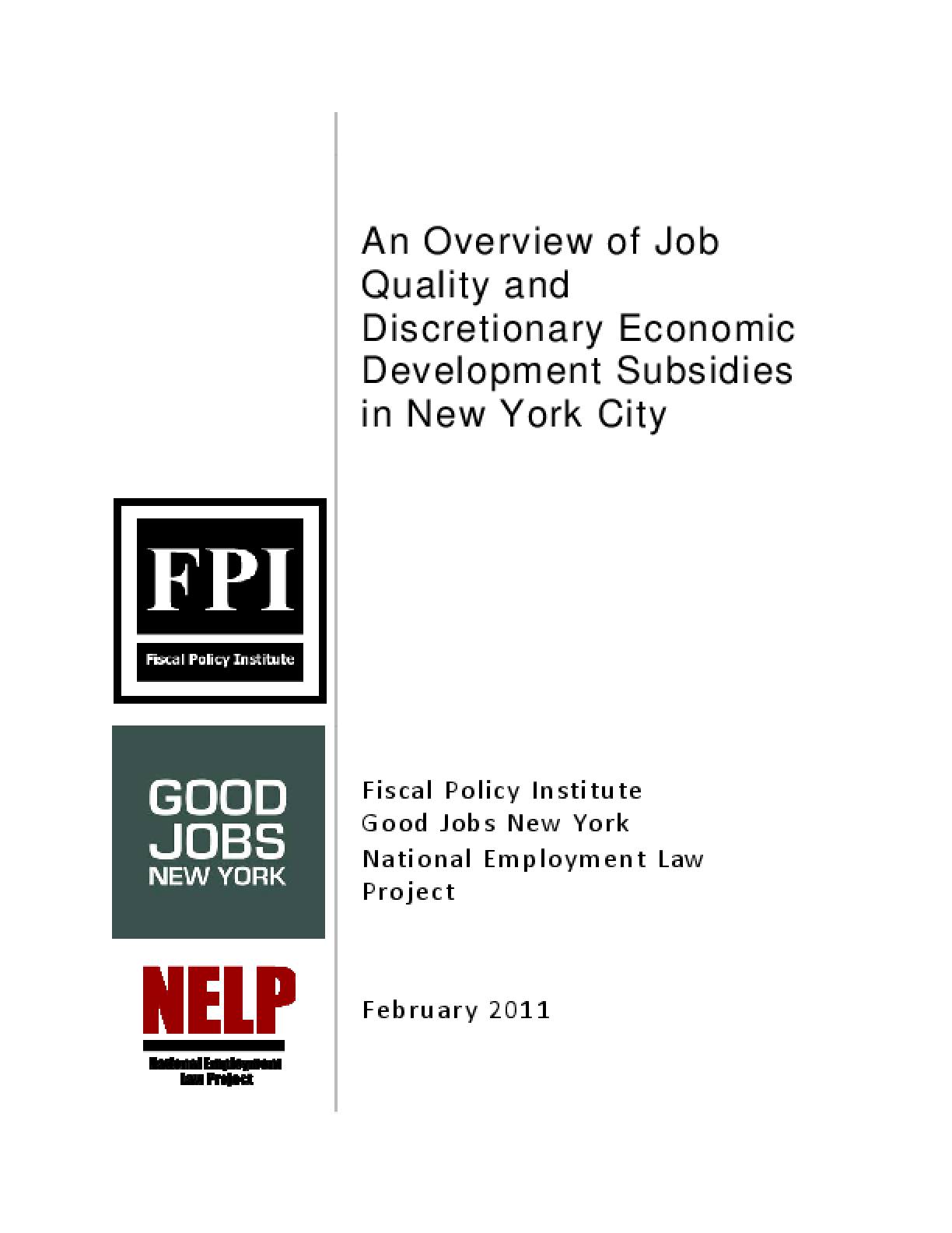 An Overview of Job Quality and Discretionary Economic Development Subsidies in New York City