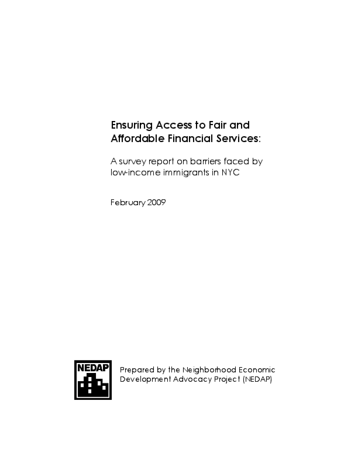 Ensuring Access to Fair and Affordable Financial Services: A survey report on barriers faced by low-income immigrants in NYC