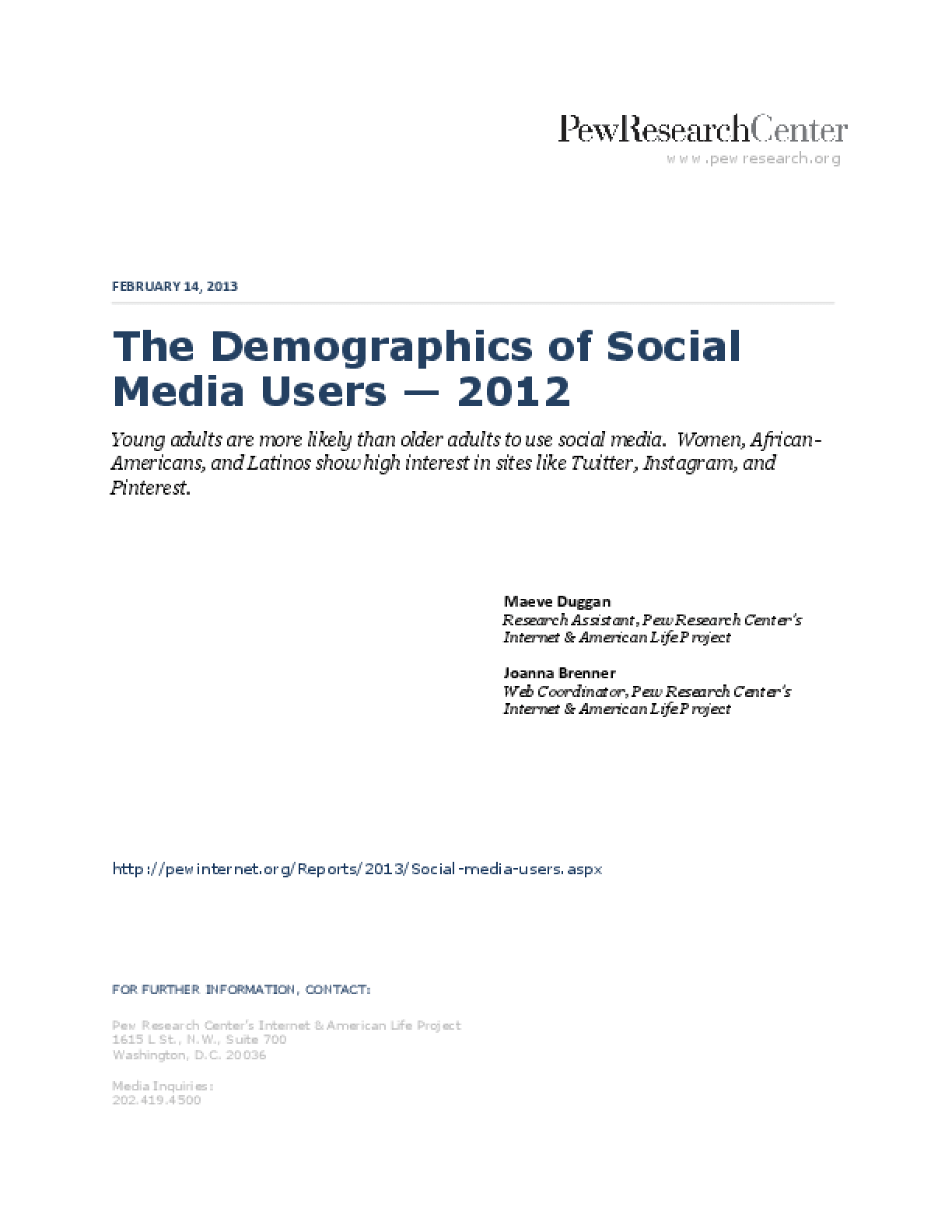 The Demographics of Social Media Users - 2012