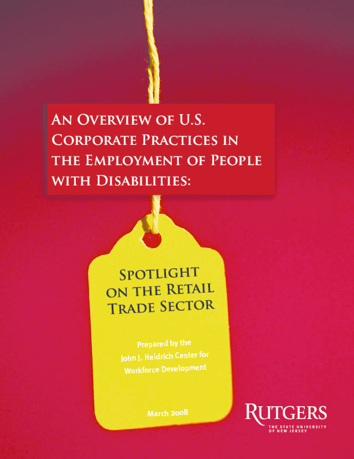 An Overview of U.S. Corporate Policies in the Employment of People with Disabilities: Spotlight on the Retail Trade Sector