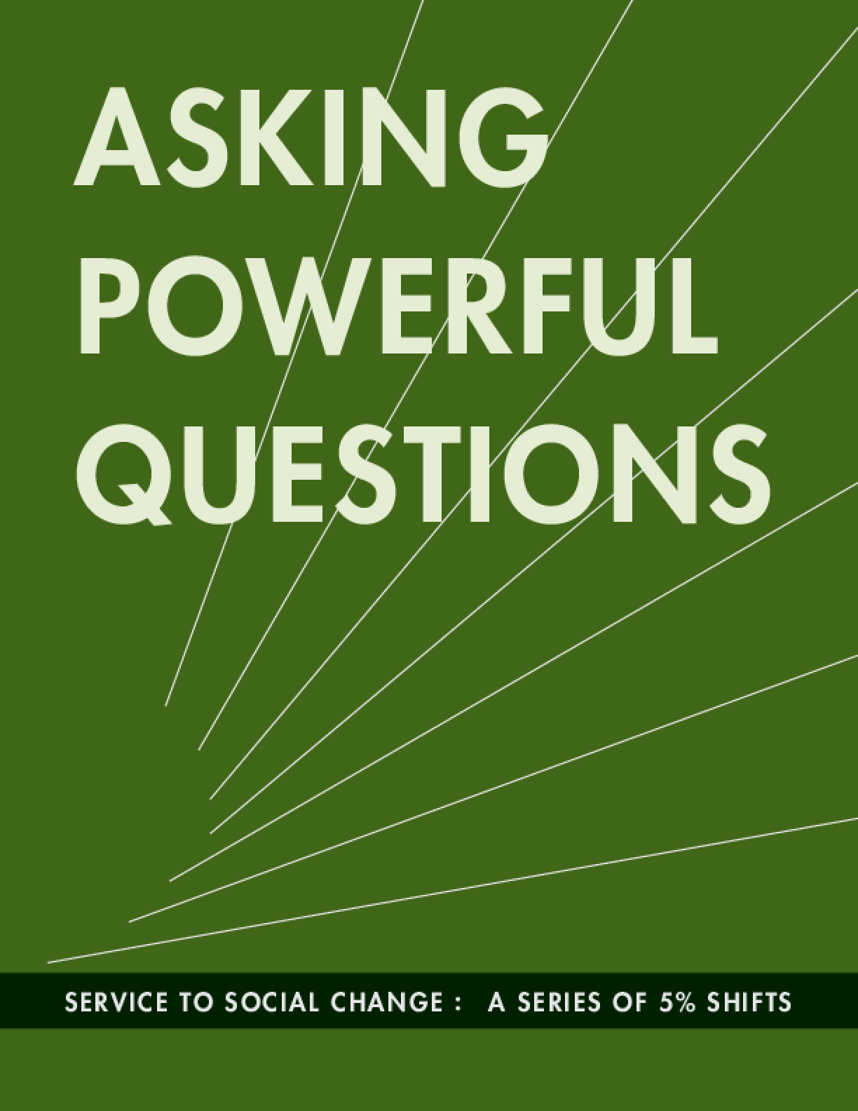 Asking Powerful Questions: A Series of 5% Shifts