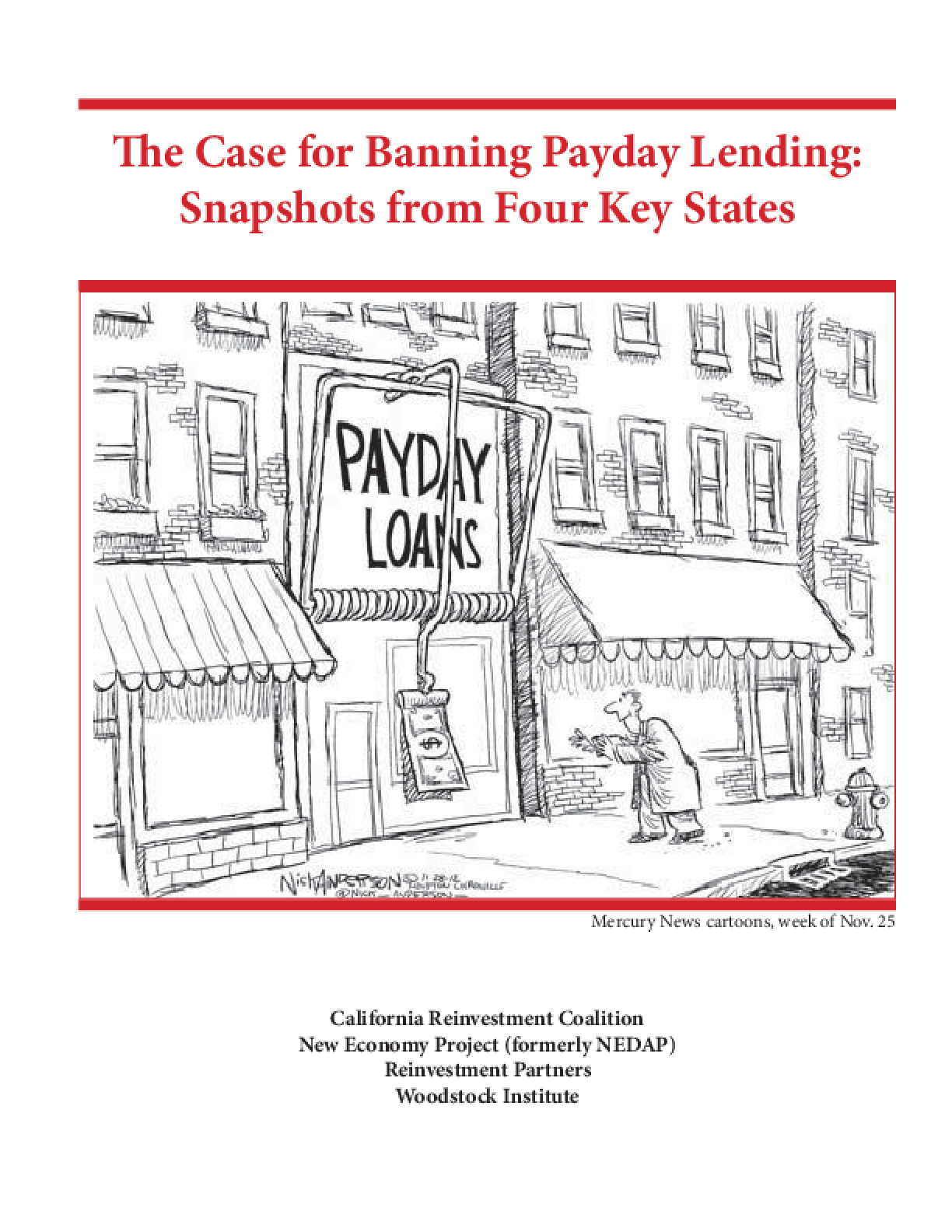 The Case for Banning Payday Lending: Snapshots from Four Key States