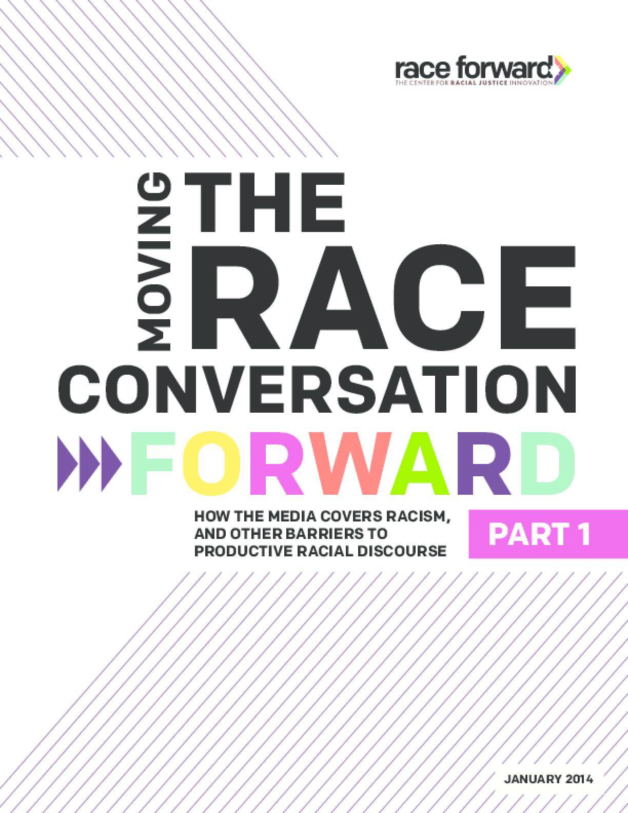 Moving the Race Conversation Forward: How the Media Covers Racism, and Other Barriers to Productive Racial Discourse, Pt. 1