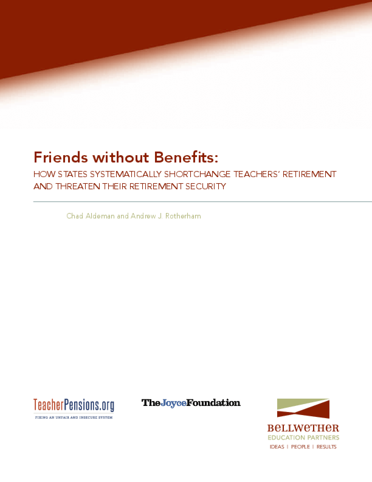Friends without Benefits: How States Systematically Shortchange Teachers' Retirement and Threaten Their Retirement Security