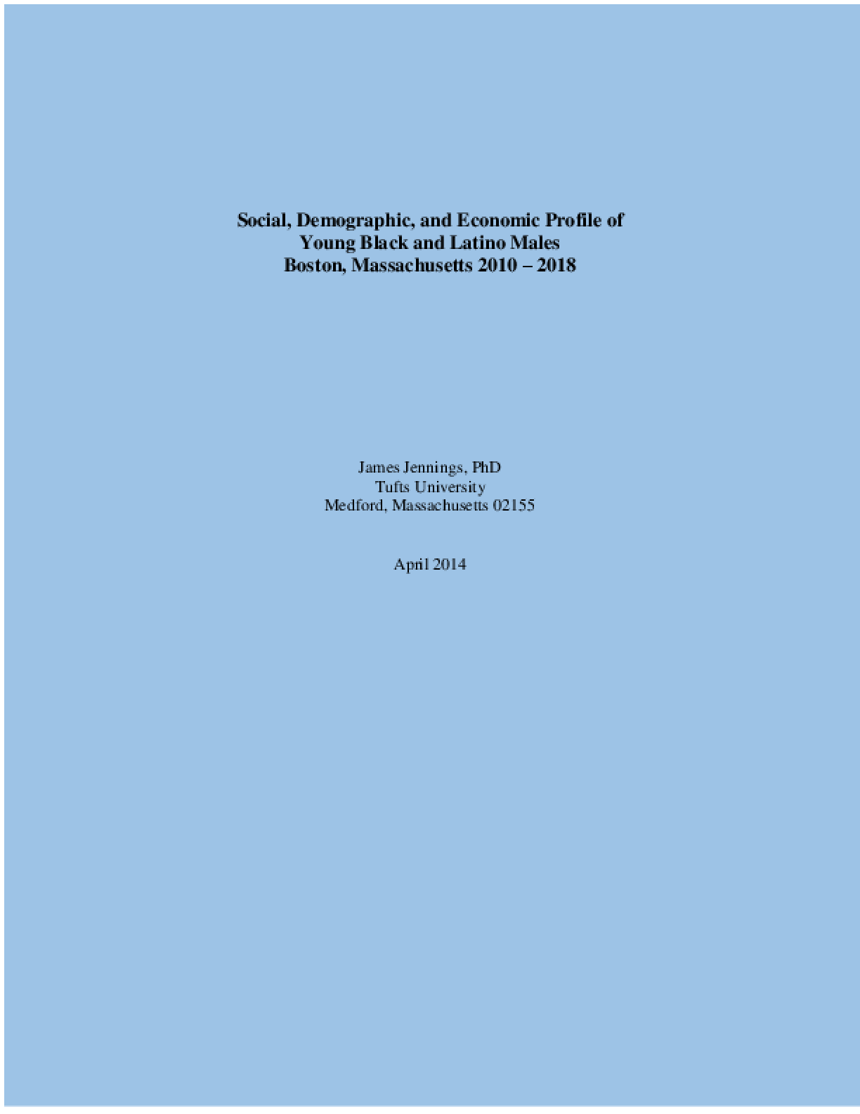 Social, Demographic, and Economic Profile of Young Black and Latino Males, Boston, Massachusetts 2010-2018