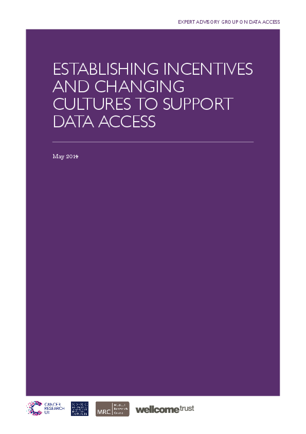 Establishing Incentives and Changing Cultures to Support Data Access