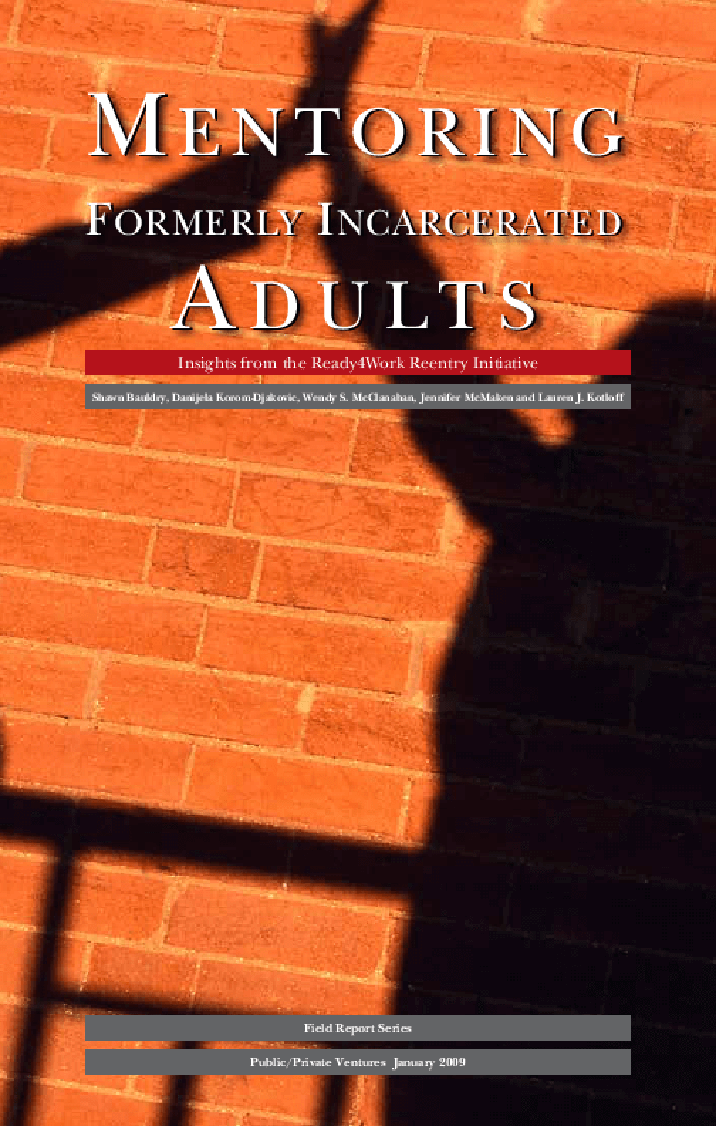Mentoring Formerly Incarcerated Adults: Insights from the Ready4Work Reentry Initiative