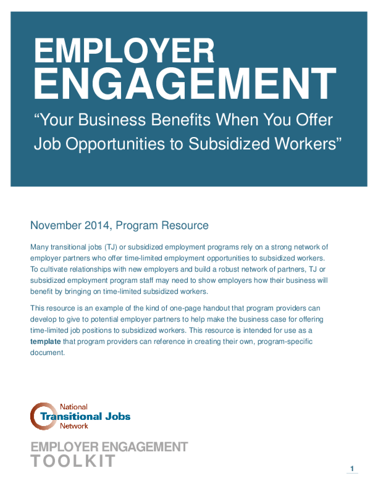 Employer Engagement: Your Business Benefits When You Offer Job Opportunities to Subsidized Workers