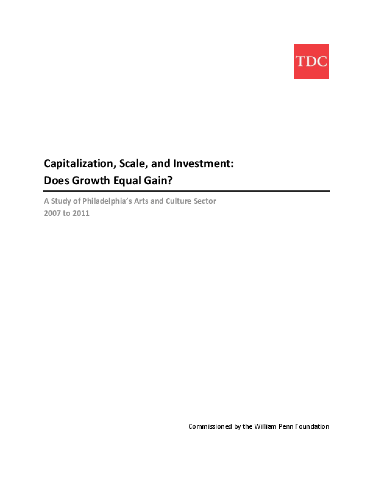 Capitalization, Scale, and Investment: Does Growth Equal Gain?