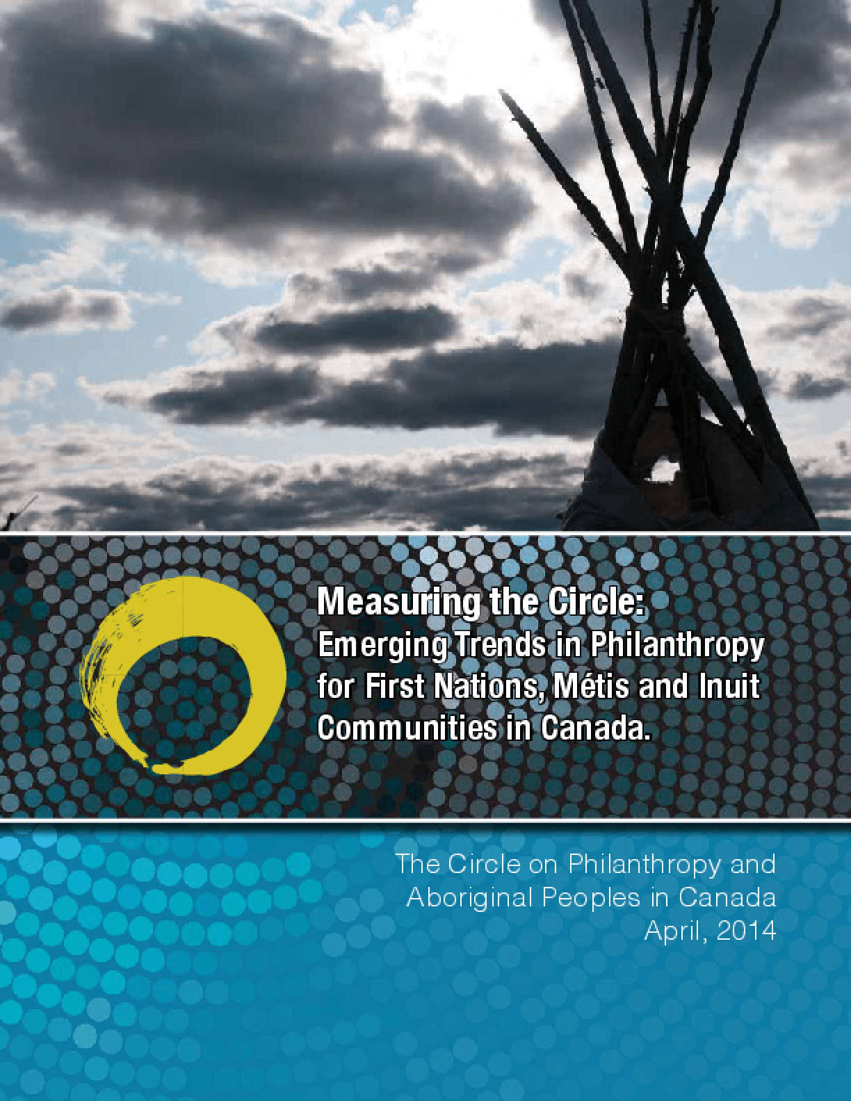 Measuring the Circle: Emerging Trends in Philanthropy for First Nations