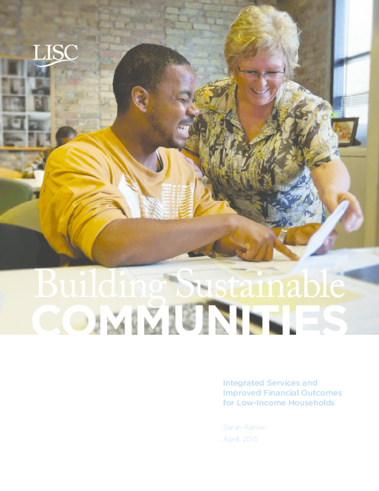 Building Sustainable Communities: Integrated Services and Improved Financial Outcomes for Low-Income Households