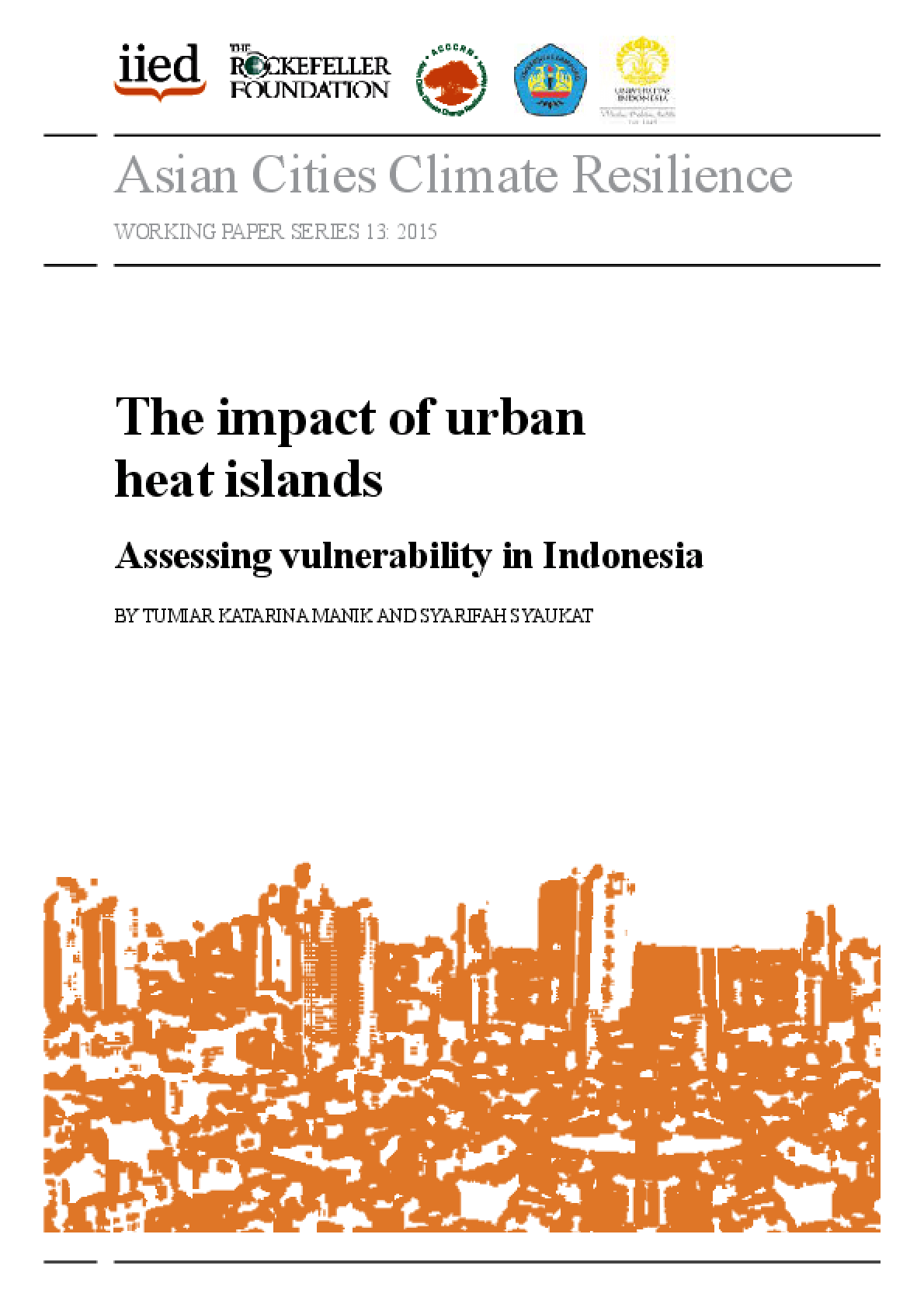 The Impact of Urban Heat Islands: Assessing Vulnerability in Indonesia