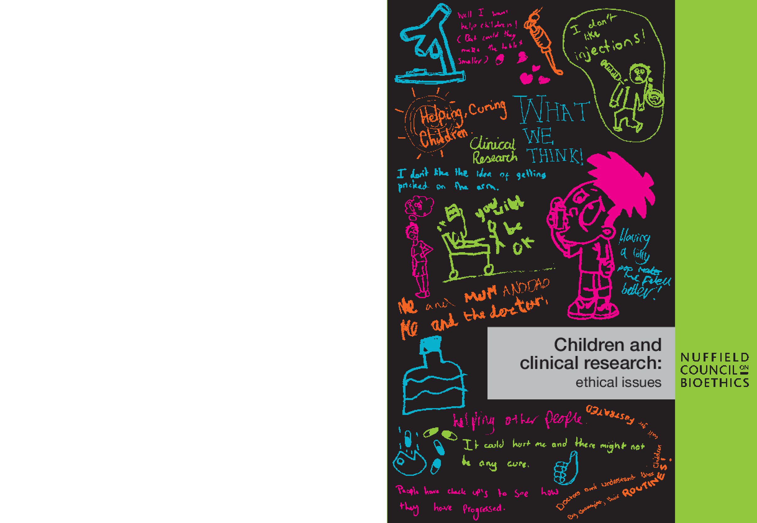 Children and Clinical Research : Ethical Issues
