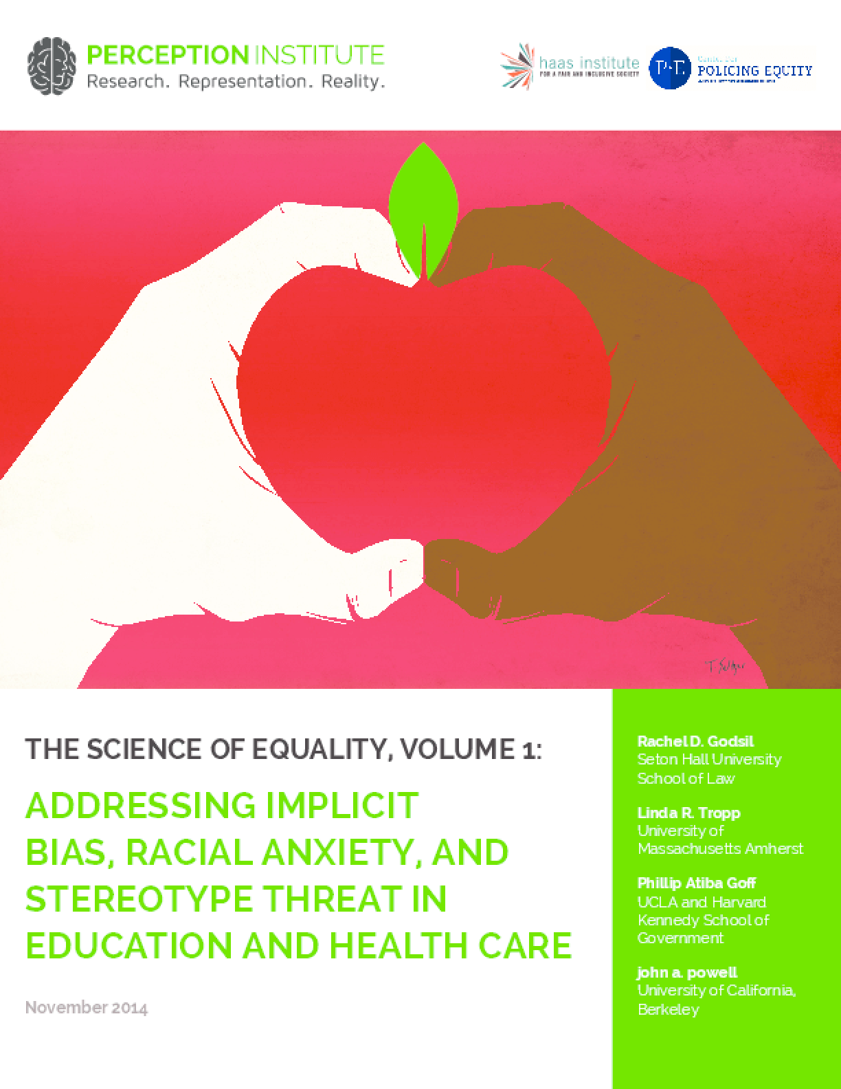 The Science of Equality Volume 1: Addressing Implicit Bias, Racial Anxiety, and Stereotype Threat in Education and Health Care