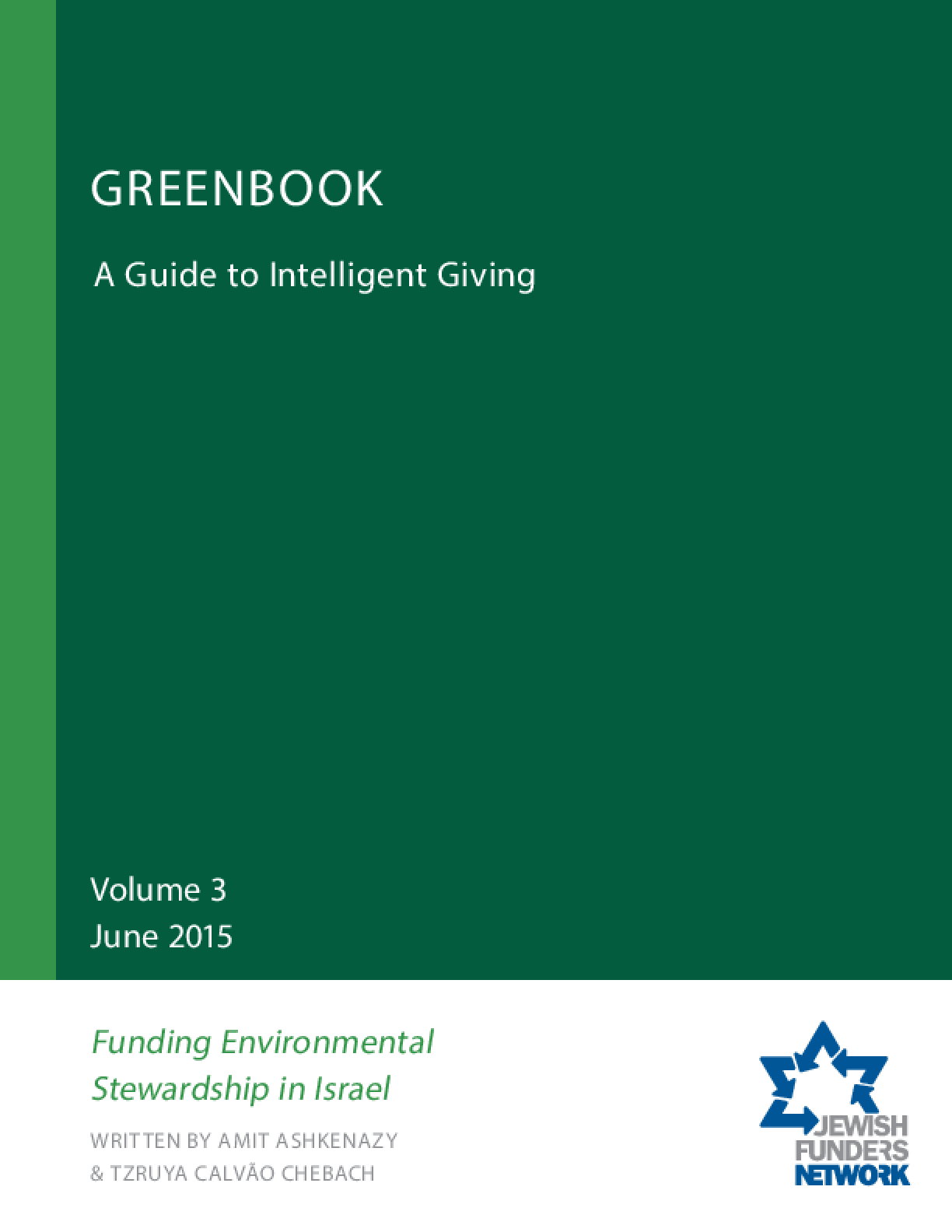 Greenbook: A Guide to Intelligent Giving Volume 3: Funding Environmental Stewardship in Israel