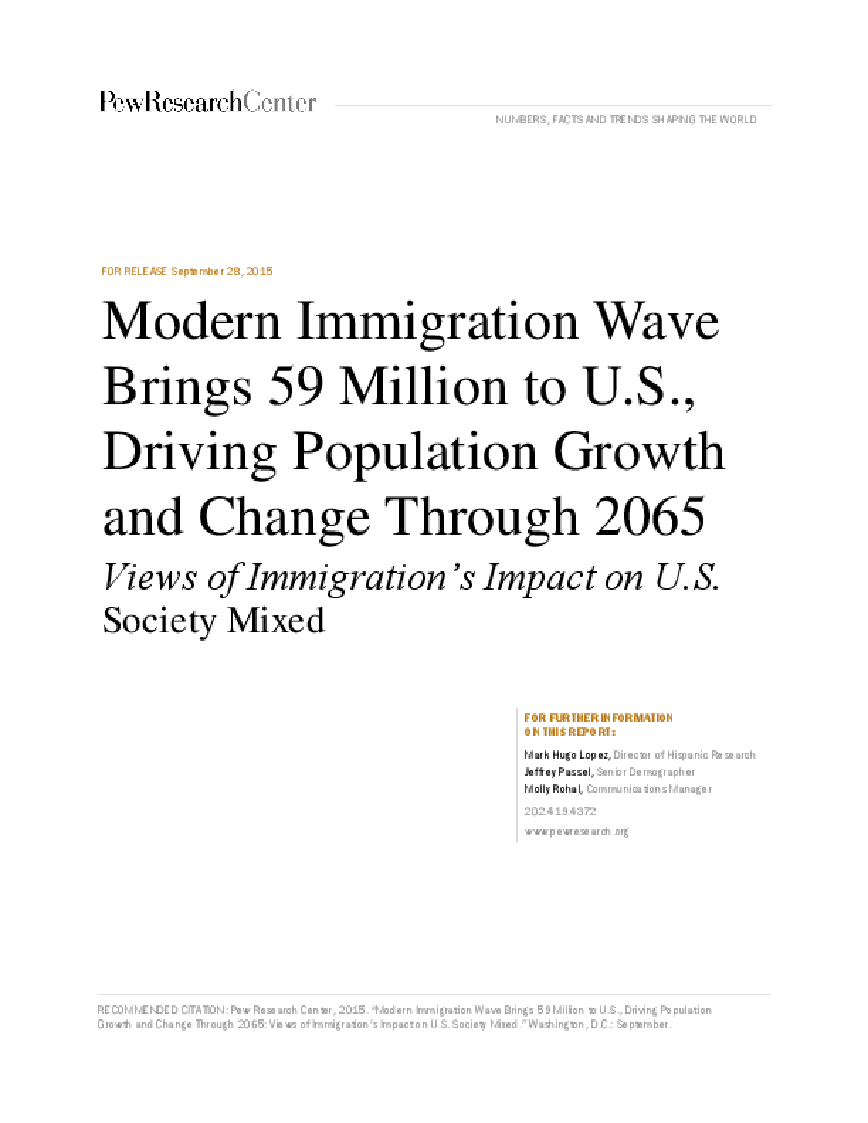 Modern Immigration Wave Brings 59 Million to U.S., Driving Population Growth and Change Through 2065: Views of Immigration's Impact on U.S. Society Mixed