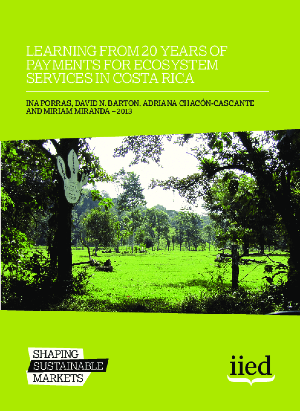 Learning from 20 Years of Payments for Ecosystem Services in Costa Rica
