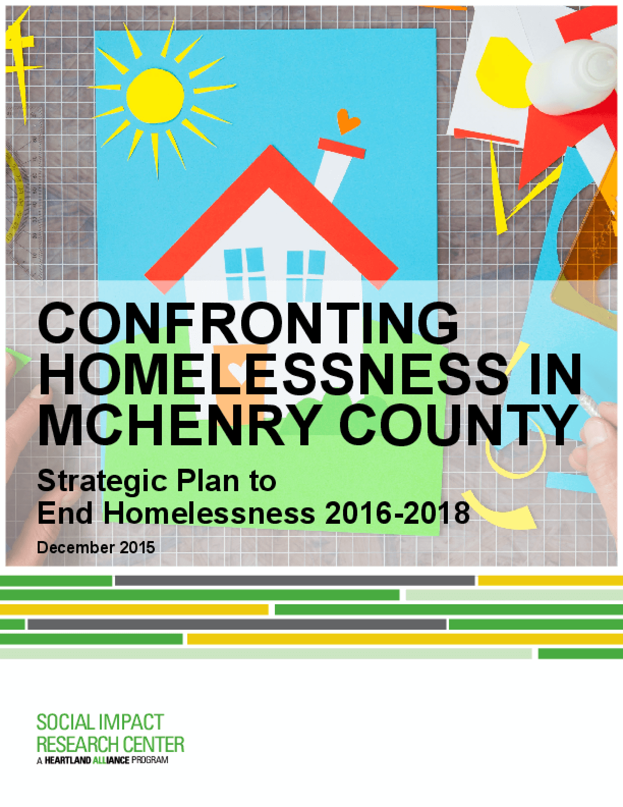 Confronting Homelessness in McHenry County: Strategic Plan to End Homelessness 2016-2018