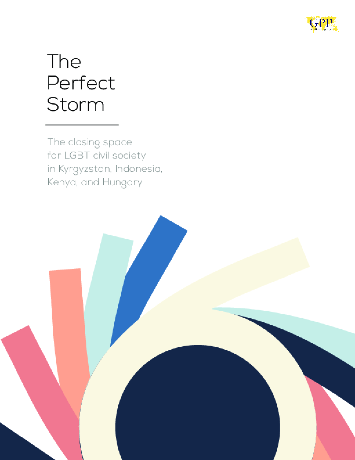The Perfect Storm: The Closing Space for LGBT Civil Society in Kyrgyzstan, Indonesia, Kenya, and Hungary