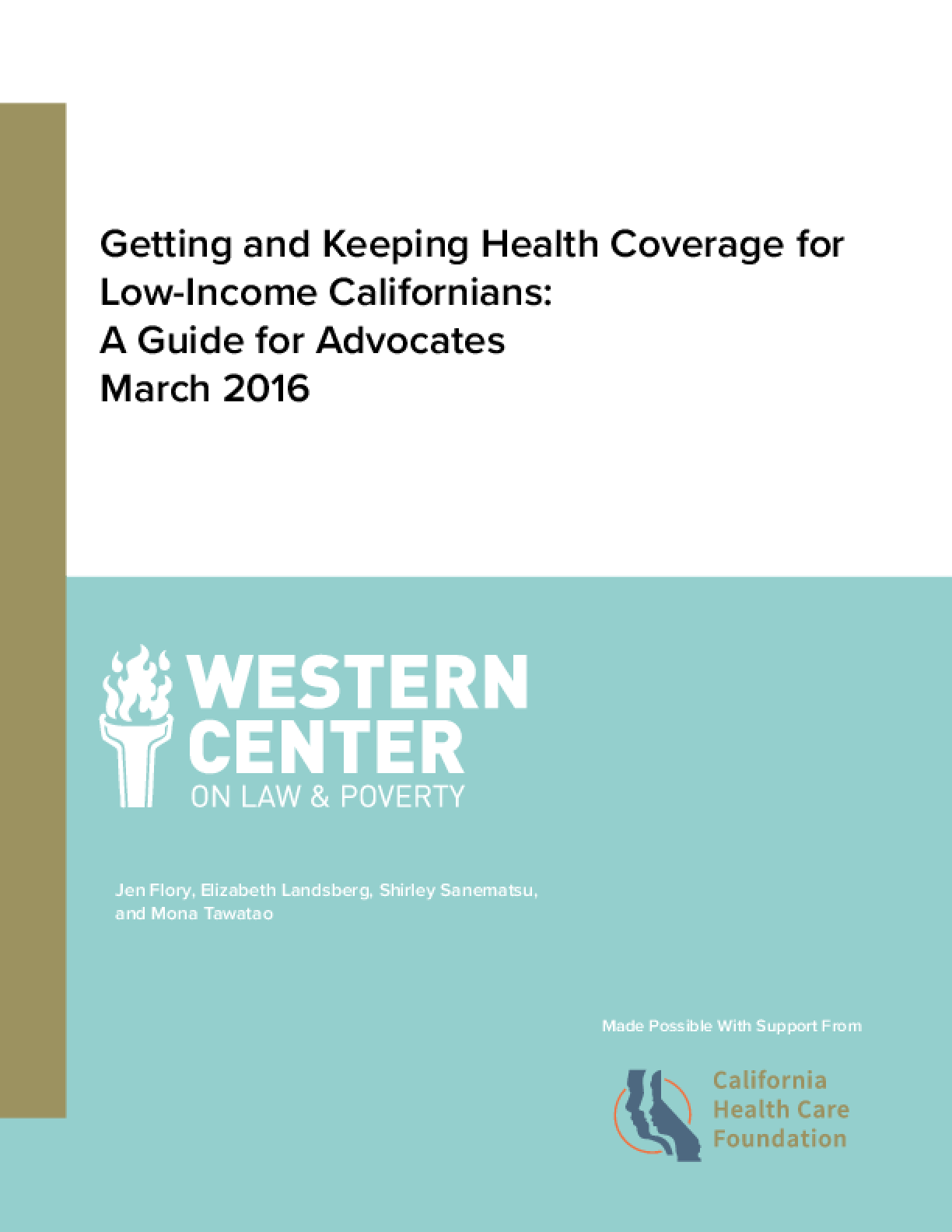 Getting and Keeping Health Coverage for Low-Income Californians: A Guide for Advocates