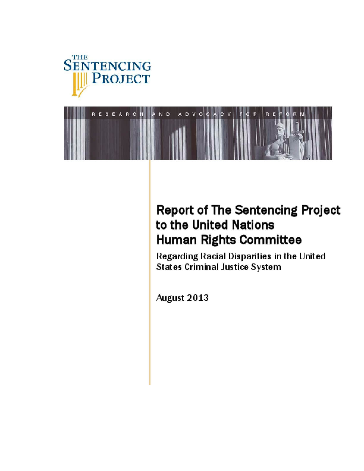 Report of The Sentencing Project to the United Nations Human Rights Committee Regarding Racial Disparities in the United States Criminal Justice System
