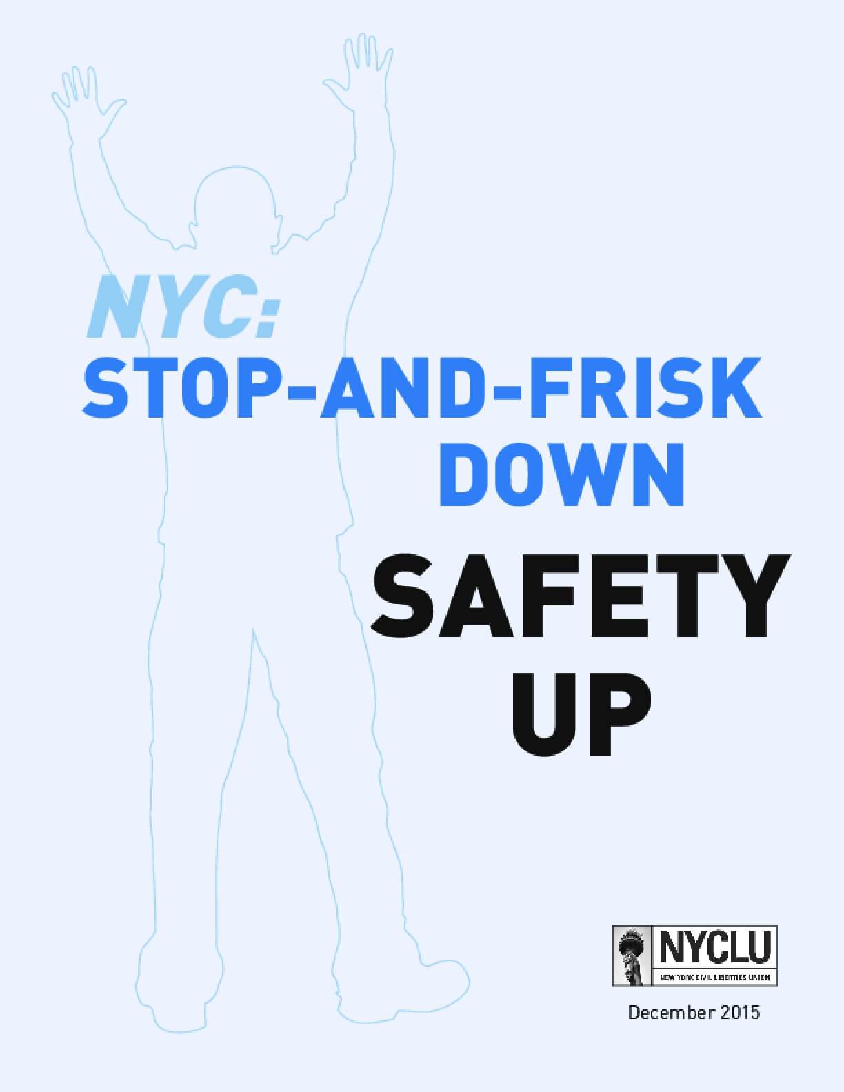 Stop-and-Frisk Down: Safety Up