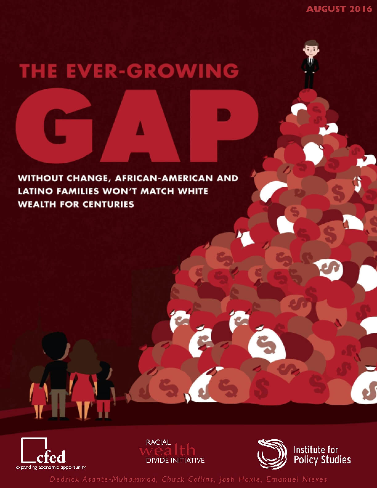 The Ever-Growing GAP: Without Change, African-American and Latino Families Won't Match White Wealth for Centuries