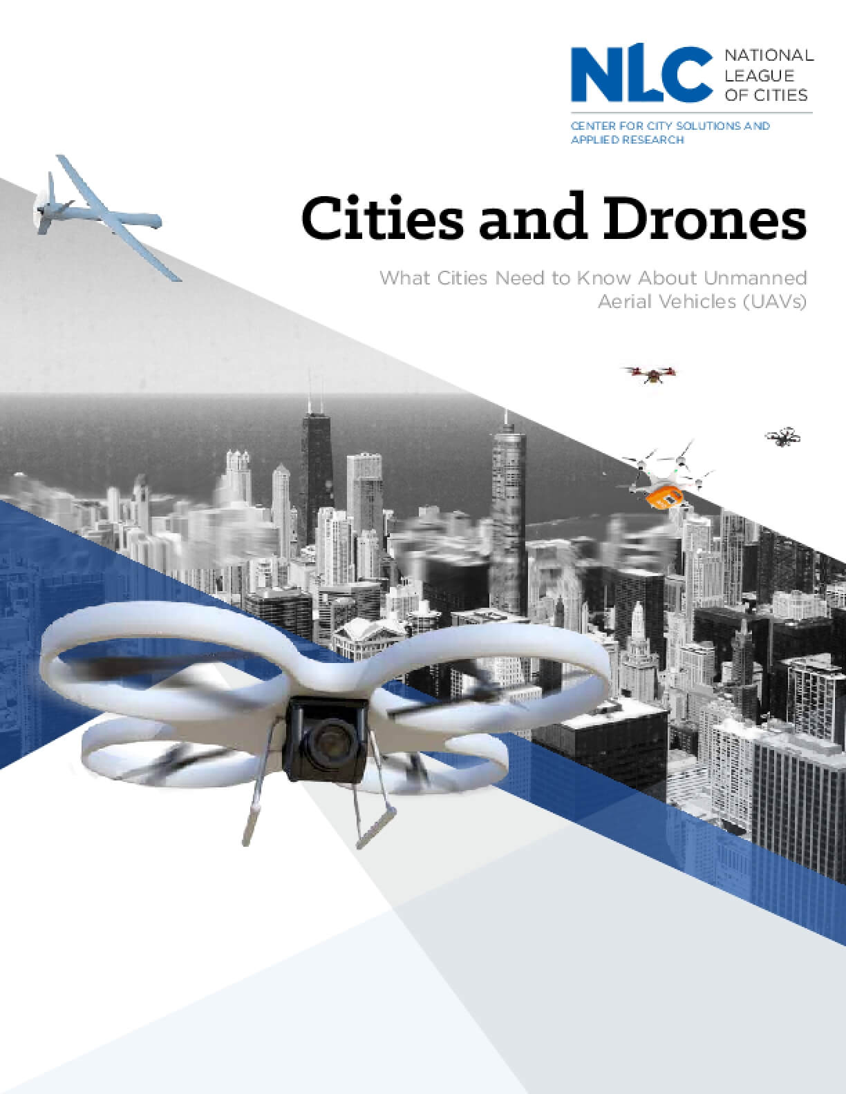 Cities and Drones: What Cities Need to Know about Unmanned Aerial Vehicles (UAVs)
