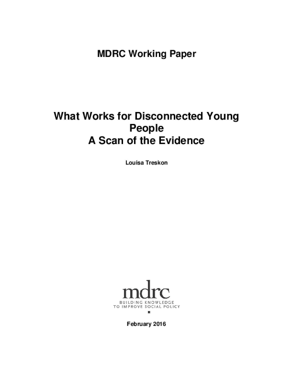 What Works for Disconnected Young People: A Scan of the Evidence