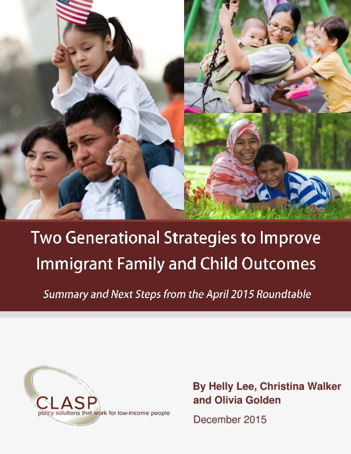 Two Generational Strategies to Improve Immigrant Family and Child Outcomes